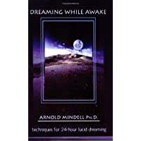 Dreaming While Awake: Techniques for 24-Hour Lucid Dreaming