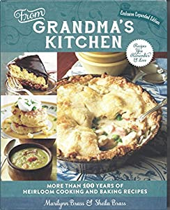 From Grandma\'s Kitchen Exclusive... book by Marilynn Brass
