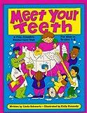 Meet Your Teeth, Linda Schwartz, 0881602744