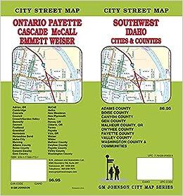 Ontario Or Payette Id Mccall Weiser Idaho Street Map Gm
