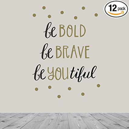 e691f1a8ee9a Paper Riot 113145 Be Bold. Be Brave. BeYouTiful. Removable Décor ...