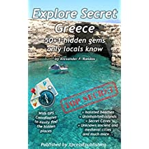 Explore Secret Greece: 50+1 Hidden gems only locals know