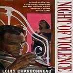 Night of Violence | Louis Charbonneau