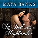 In Bed with a Highlander Audiobook by Maya Banks Narrated by Kirsten Potter