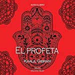 El profeta [The Prophet] | Khalil Gibrán