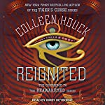 Reignited: Reawakened Series, Book 0.5 | Colleen Houck
