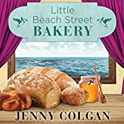 Little Beach Street Bakery: Little Beach Street Bakery Series #1 | Jenny Colgan