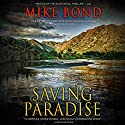 Saving Paradise: Pono Hawkins, Book 1 Audiobook by Mike Bond Narrated by Luke Daniels