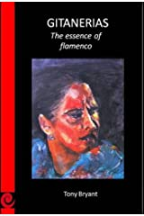 Gitanerias; the essence of flamenco Kindle Edition