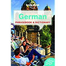 Lonely Planet German Phrasebook & Dictionary 6th Ed.: 6th Edition