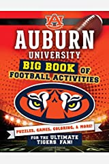Auburn University: Big Book of Football Activities (Hawk's Nest Activity Books) Paperback