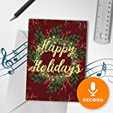 Holiday Cards With Recordable Sound | Happy Holidays Greeting Card, Christmas Greeting Card, Christmas Wreath Card 00013 (120 Second Recordable)