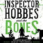 Inspector Hobbes and the Bones: Unhuman, Book 4 | Wilkie Martin
