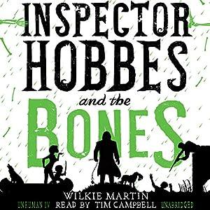 Inspector Hobbes and the Bones Audiobook