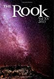 The Rook Volume XV 2013, Montana State University Billings, 1484192729