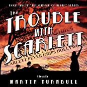 The Trouble with Scarlett: Garden of Allah, Book 2 | Martin Turnbull