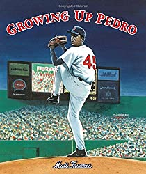 Growing Up Pedro: How the Martinez Brothers Made It from the Dominican Republic All the Way to the Major Leagues