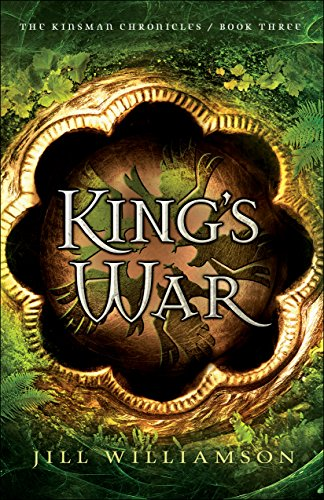 King's War (The Kinsman Chronicles Book #3) by [Williamson, Jill]