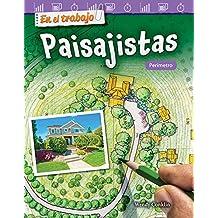 En el trabajo: Paisajistas: Perímetro (On the Job: Landscape Architects: Perimeter) (En el trabajo / On the Job: Mathematics Readers) (Spanish Edition)