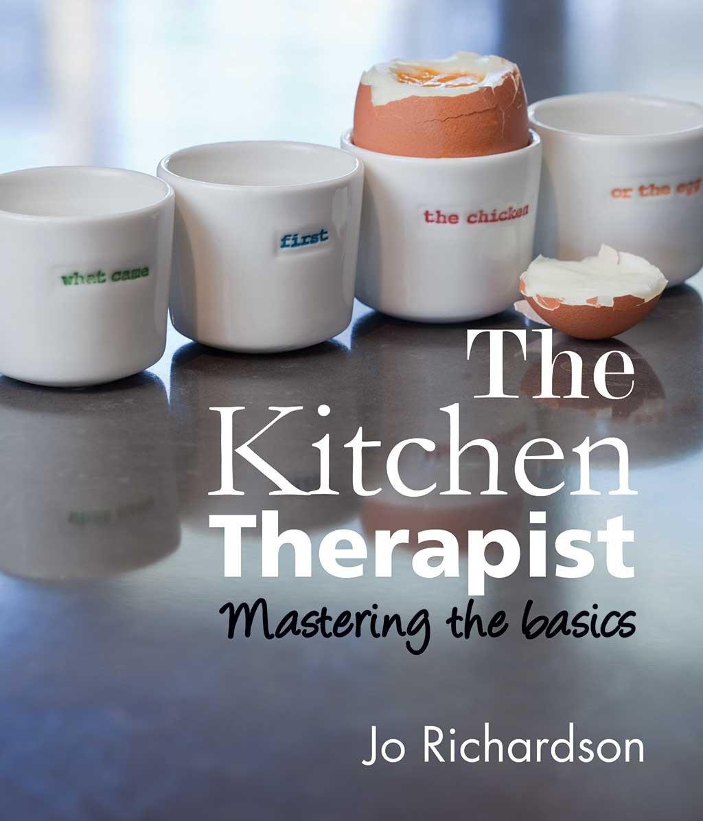 The Kitchen Therapist: mastering the basics PDF