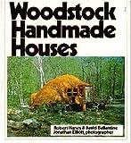 Woodstock Handmade Houses, Robert Haney and David Ballantine, 0964292157