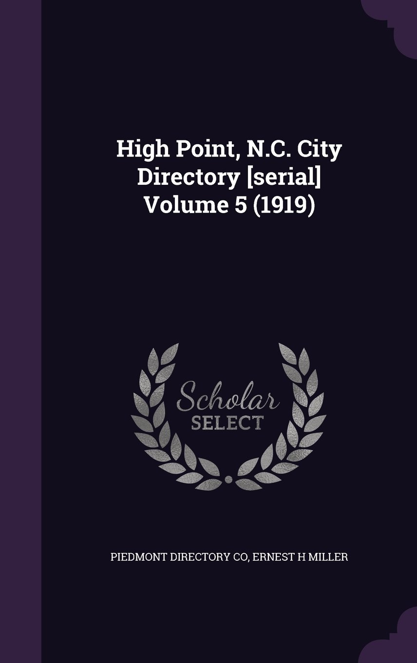 Download High Point, N.C. City Directory [Serial] Volume 5 (1919) ebook