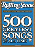 Selections From Rolling Stone Magazine's 500 Greatest Songs of All Time: Classic Rock to Modern Rock (Easy Guitar Tab): Classic Rock to Modern Rock (Easy Guitar Tab)