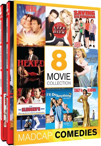 Madcap Comedies - 8 Hilarious Hits - Hero - Life Without Dick - Saving Silverman - Hexed - Little Black Book - The Slugger's Wife - I'll Do Anything - Crazy In Alabama