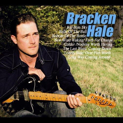 - Bracken Hale