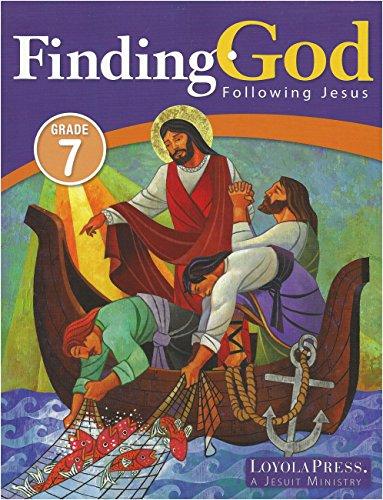 Finding God Following Jesus: Grade 7