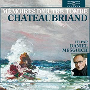 Mémoires d'outre-tombe Audiobook