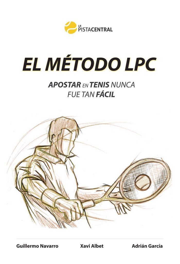 El método LPC: Apostar en tenis nunca fue tan fácil
