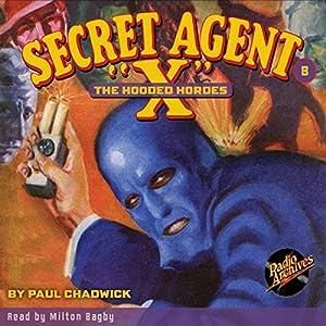 Amazon Secret Agent X 8 The Hooded Hordes Audible Audio Edition Paul Chadwick Milton Bagby LLC Dreamscape Media Books