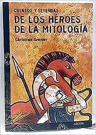 Cuentos y leyendas de los héroes de la mitología: Amazon
