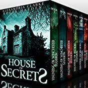 House of Secrets Super Boxset: A Collection of Riveting Haunted House Mysteries | Alexandria Clarke, Roger Hayden