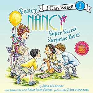 Fancy Nancy: Super Secret Surprise Party Audiobook