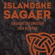 Sagaen om Gretter den Stærke (Islandske sagaer)    Ukendt