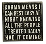 Primitives by Kathy Box Sign, 5-Inch by 5-Inch, Karma Means