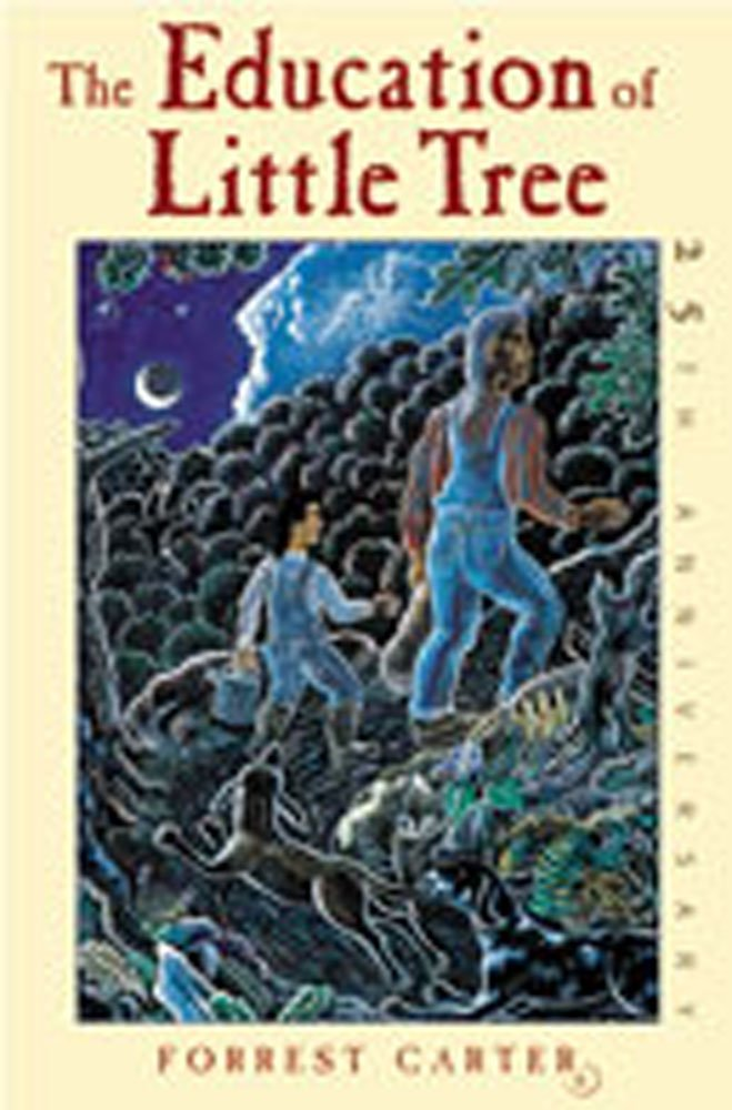 The Education of Little Tree por Forrest Carter