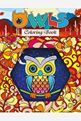 Owls Coloring Book: Color the World of Wise and Mindful Owls Paperback