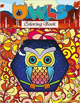 Amazon Owls Coloring Book Color The World Of Wise And Mindful 9781541069596 Montgomery Peterson Books