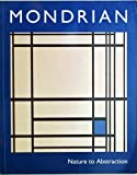 Mondrian, Nature to Abstraction: From the Gemeentemuseum, The Hague