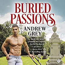 Buried Passions Audiobook by Andrew Grey Narrated by Joel Leslie
