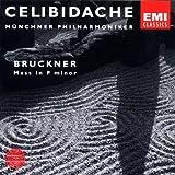 CELIBIDACHE / Münchner Philharmoniker - Bruckner: Mass No. 3 in F minor