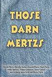Those Darn Mertzs, Jean Groberg, 1490331530