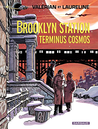 Valérian - Tome 10 - Brooklyn Station - Terminus Cosmos (French ()