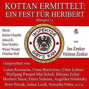 Ein Fest für Heribert (Kottan ermittelt - Hörspiel 1) Hörspiel