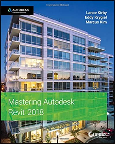 mastering autodesk revit 2018 9781119386728 computer science books