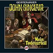 Mein Todesurteil (John Sinclair 40) | Jason Dark