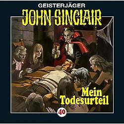 Mein Todesurteil (John Sinclair 40)